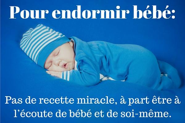 Pour endormir bébé, pas de recette miracle à part être à l'écoute de bébé et de soi-même
