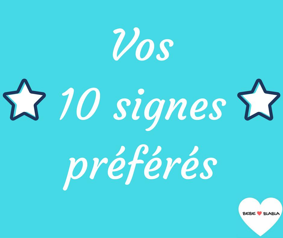 les 10 signes préférés sur bébéblabla
