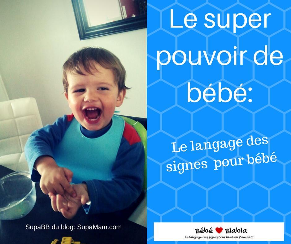 Le super pouvoir de bébé- Le langage des signes pour bébé